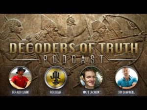 Decoders of Truth, Breaking out of the Illuminati Matrix,Gerald Clark,Jay Campbell,Mathew LaCroix,Me