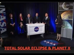 NASA Discusses Planet X & Total Solar Eclipse - Connecting Kolbrin Bible Destroyer Prophecies