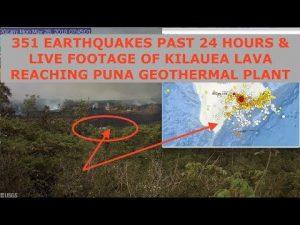 Planet X Inbound? Live Footage - Kilauea Volcano - 351 EQ's Past 24 Hours on Big Island