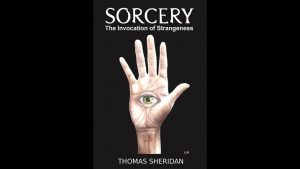 Thomas Sheridan - Sorcery, The Invocation of Angels, Demons & Gods