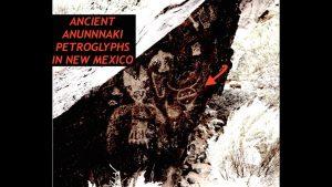 Ancient Annunaki Petroglyphs in New Mexico