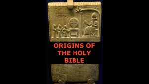 Origins of the Holy Bible, Anunnaki Gods & Flood Story