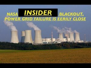 Blackout, NASA Insider, Power Grid Failure & Fall of Civilization is Eerily Close