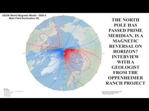 Magnetic Reversal Close? Both Poles Are Now on Same Side of the Earth Geologist Oppenheimer Ranch