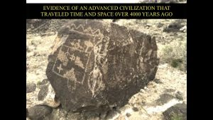 Evidence of Advanced Civilization that Traveled Time & Space Over 4000 Years Ago