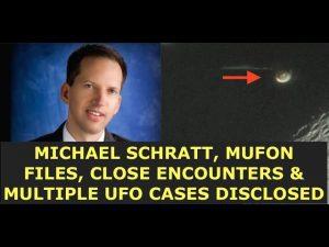 MUFON FIles, Close Encounters, Multiple UFO Cases, Military Aviations Expert, Michael Schratt