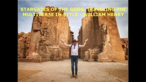 Stargates of the Gods, Remains of Highly Advanced Civilization Uncovered, William Henry