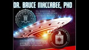 The FBI, CIA, UFO Connection, Naval Warfare Expert, Ph.D Bruce Maccabee, Disclosure is Here