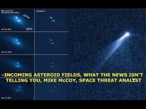 Incoming Asteroid Fields & Comet ATLAS, This is What the News Isn't Telling You, Analyst Mike McCoy