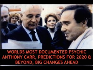 2020 Huge Changes Ahead, Worlds Most Documented Psychic, Anthony Carr