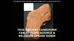Ancient Cuneiform Tablet Flips Modern Science, Religion & Astronomy Upside Down, Forbidden Knowledge